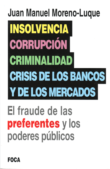insolvencia-corrupcion-criminalidad-crisis-de-los-bancos-y-de-los-mercados-9788496797789
