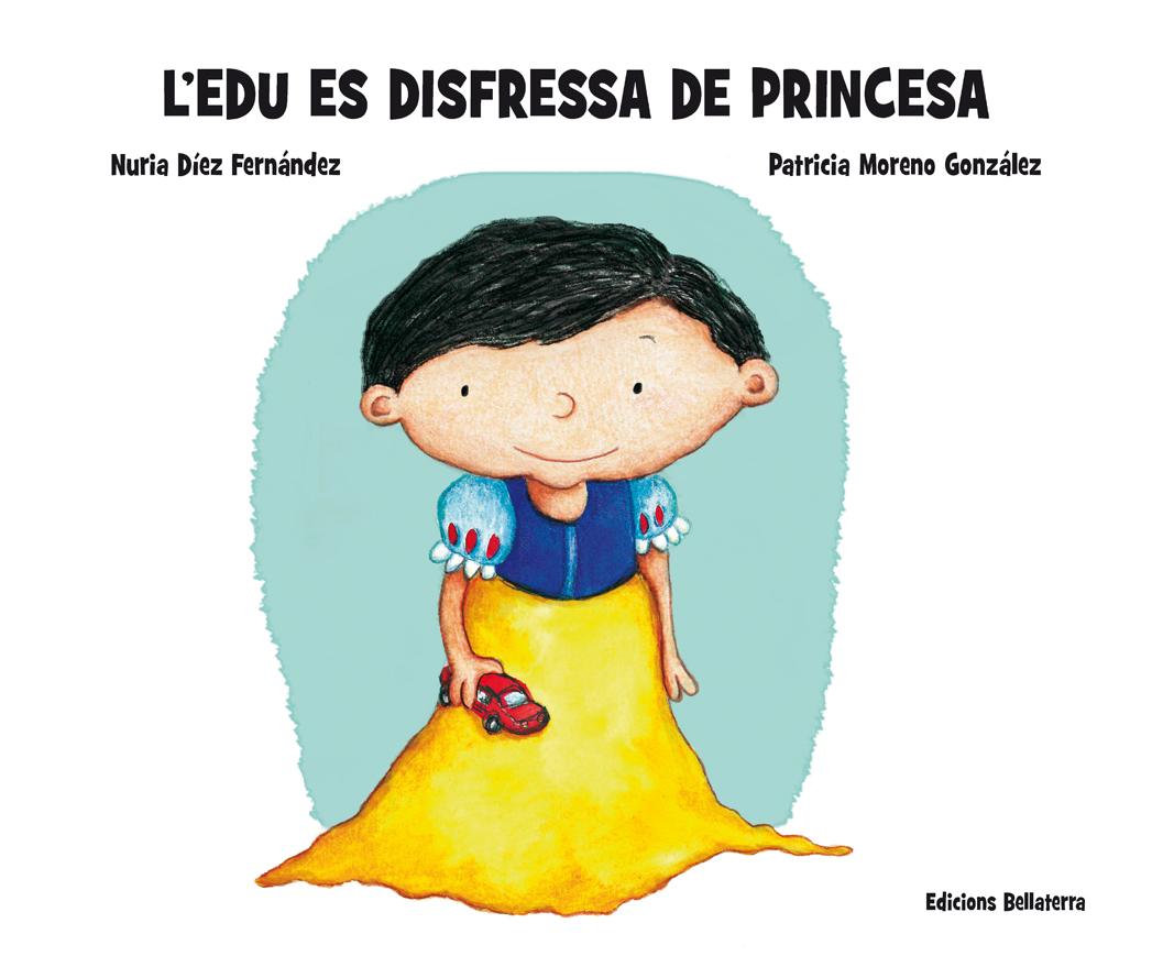 l'edu-es-disfressa-de-princesa-978-84-7290-919-9