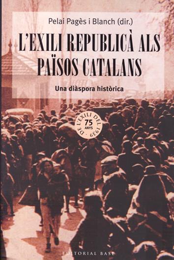 l'exili-republica-als-paisos-catalans-978-84-16166-21-3