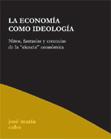 la-economia-como-ideologia-9788495786579