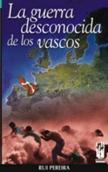 la-guerra-desconocida-de-los-vascos-9788481362107