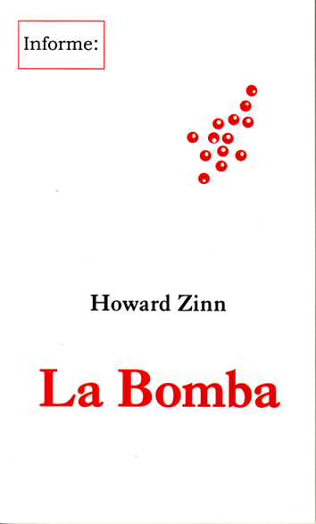 La Bomba - Howard Zinn