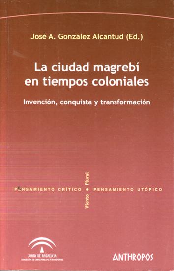 la-ciudad-magrebi-en-tiempos-coloniales-978-84-7658-873-4