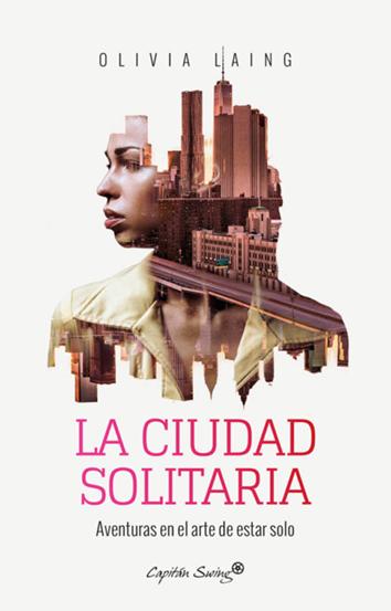 la-ciudad-solitaria-978-84-947407-0-1