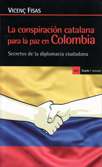 la-conspiracion-catalana-para-la-paz-en-colombia-978-84-9888-792-1