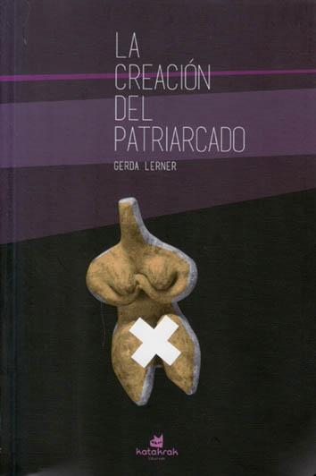 la-creacion-del-patriarcado-9788416946082