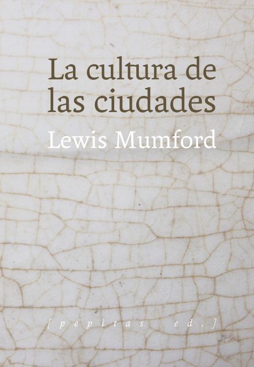 la-cultura-de-las-ciudades-978-84-15862-65-9