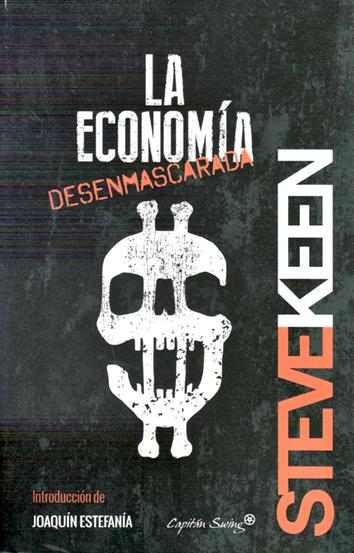 la-economia-desenmascarada-9788494381690