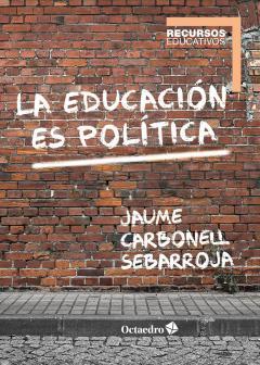 la-educacion-es-politica-978-84-17667-03-0