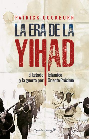 la-era-de-la-yihad-978-84-945886-0-0