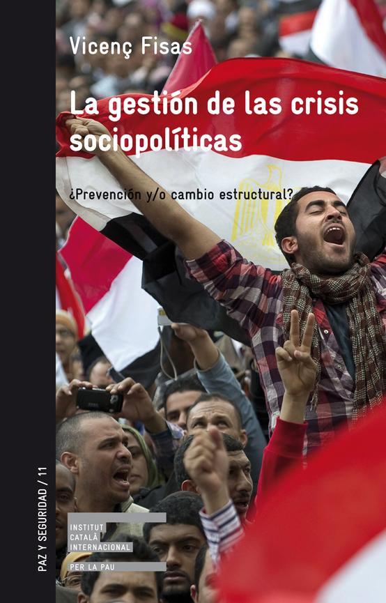 la-gestion-de-las-crisis-sociopoliticas-9788472908284