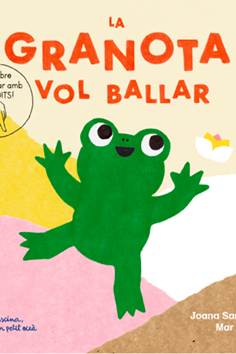 la-granota-vol-ballar-9788412129205