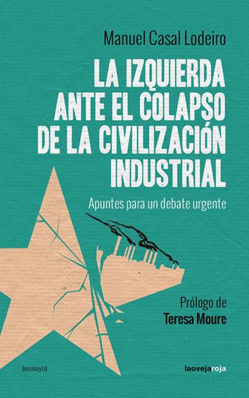 la-izquierda-ante-el-colapso-de-la-civilizacion-industrial-978-84-16227-13-6