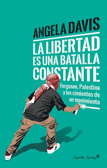 la-libertad-es-una-batalla-constante-978-84-947407-1-8