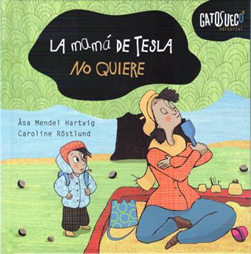 la-mama-de-tesla-no-quiere-978-84-943878-1-4