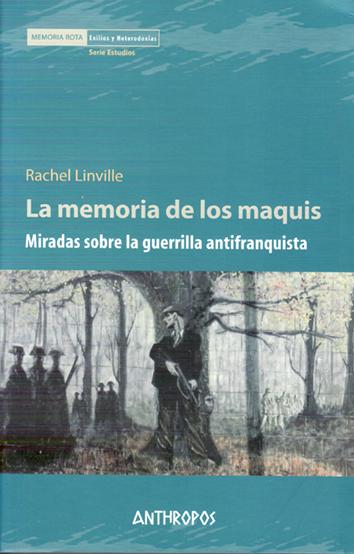 la-memoria-de-los-maquis-9788415260875