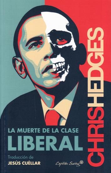la-muerte-de-la-clase-liberal-9788494444555