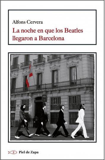 la-noche-en-que-los-beatles-llegaron-a-barcelona-978-84-16995-58-5