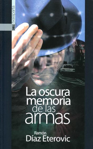 la-oscura-memoria-de-las-armas-978-84-16350-74-2