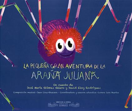 la-pequena-gran-aventura-de-la-arana-juliana-9788494202476.