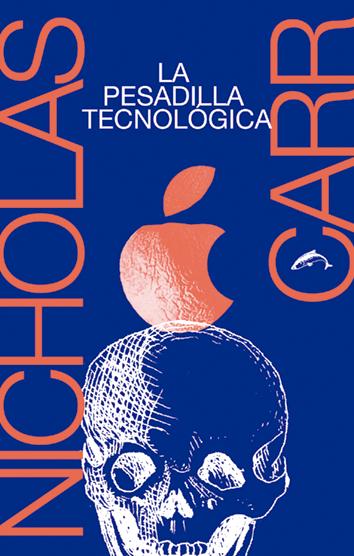 la-pesadilla-tecnologica-978-84-947647-6-9
