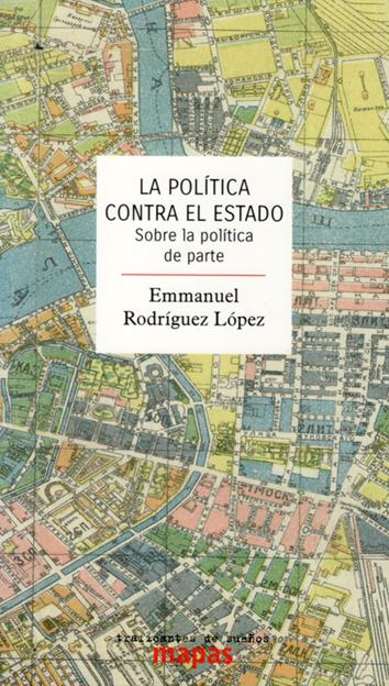 la-politica-contra-el-estado-978-84-948068-9-6