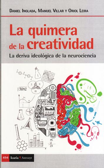 la-quimera-de-la-creatividad-9788498889253