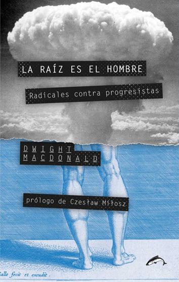 la-raiz-es-el-hombre-978-84-943217-7-1