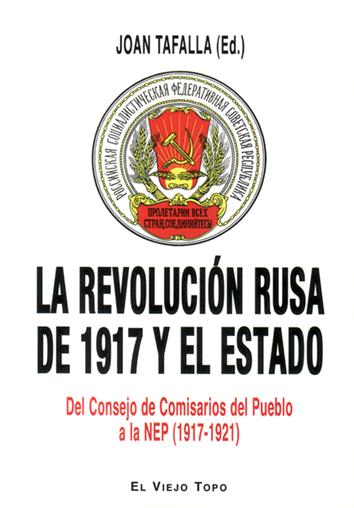 la-revolucion-rusa-de-1917-y-el-estado-978-84-16995-76-9