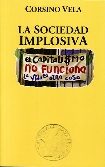 la-sociedad-implosiva-9788493320560