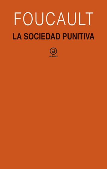 la-sociedad-punitiva-978-84-460-4582-3