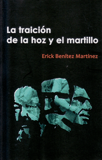 la-traicion-de-la-hoz-y-el-martillo-9788461245499