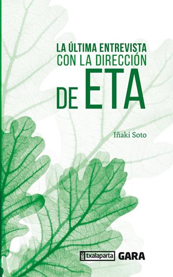 ultima-entrevista-con-la-direccion-de-ETA-9788417065782