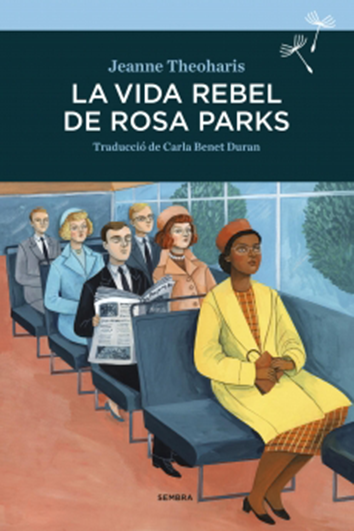 la-vida-rebel-de-rosa-parks-978-84-16698-26-4