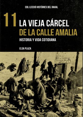 la-vieja-carcel-de-la-calle-amalia-9788412025781