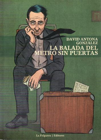 la-balada-del-metro-sin-puertas-978-84-397467-6-6