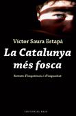 la-catalunya-mes-fosca-978-84-92437-11-5