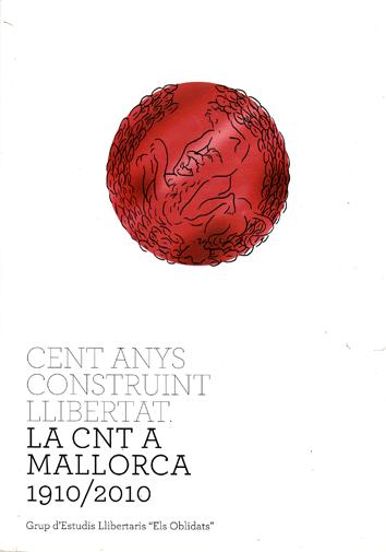 cent-anys-construint-la-cnt-a-mallorca-9788461443581