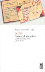 la-cnt-durante-el-franquismo-9788432311529