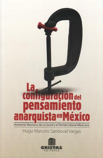 la-configuracion-del-pensamiento-anarquista-en-mexico-