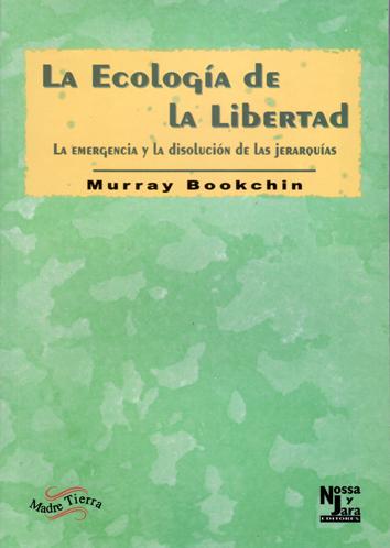 la-ecologia-de-la-libertad-978-84-95258-00-7