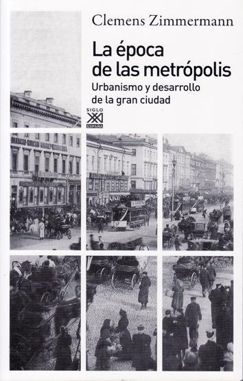 la-epoca-de-las-metropolis-9788432316227