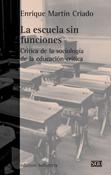 la-escuela-sin-funciones-978-84-7290-497-2