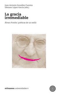 la-gracia-irremediable-9788494047961