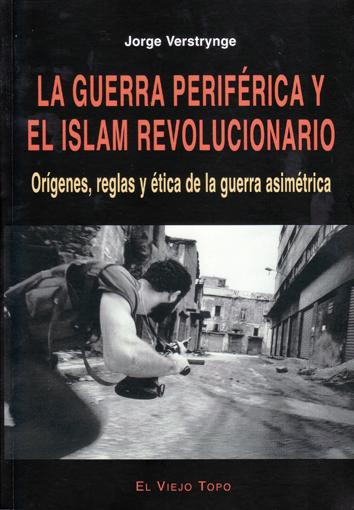 la-guerra-periferica-y-el-islam-revolucionario-8496356159