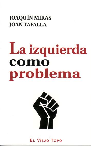 la-izquierda-como-problema-978-84-15216-72-8
