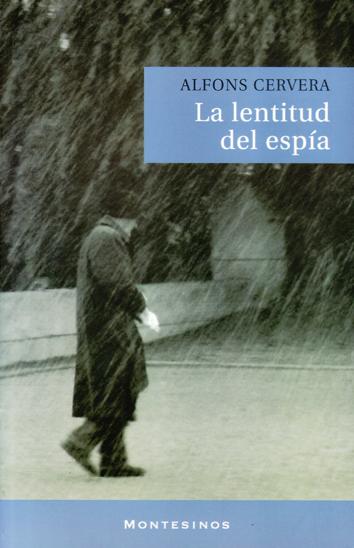 la-lentitud-del-espia-978-84-96831-09-4