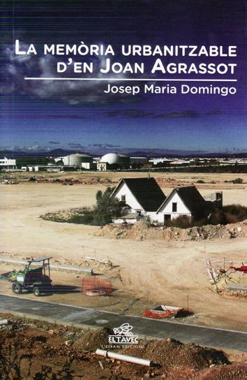 la-memoria-urbanitzable-d-en-joan-agrassot-9788415180265