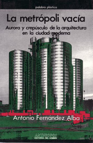 la-metropoli-vacia-9788476582206