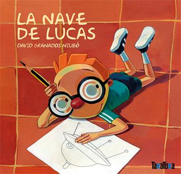 la-nave-de-lucas-978-84-92696-76-5
